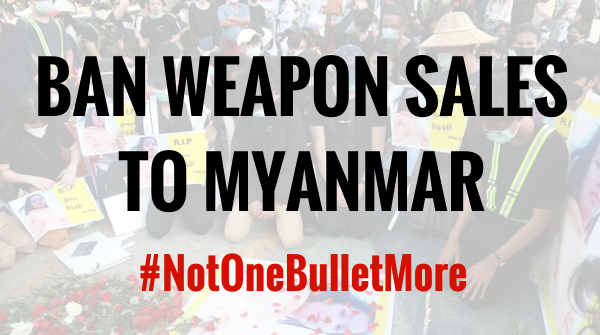 Global Civil Society Statement Urging Arms Embargo on Myanmar