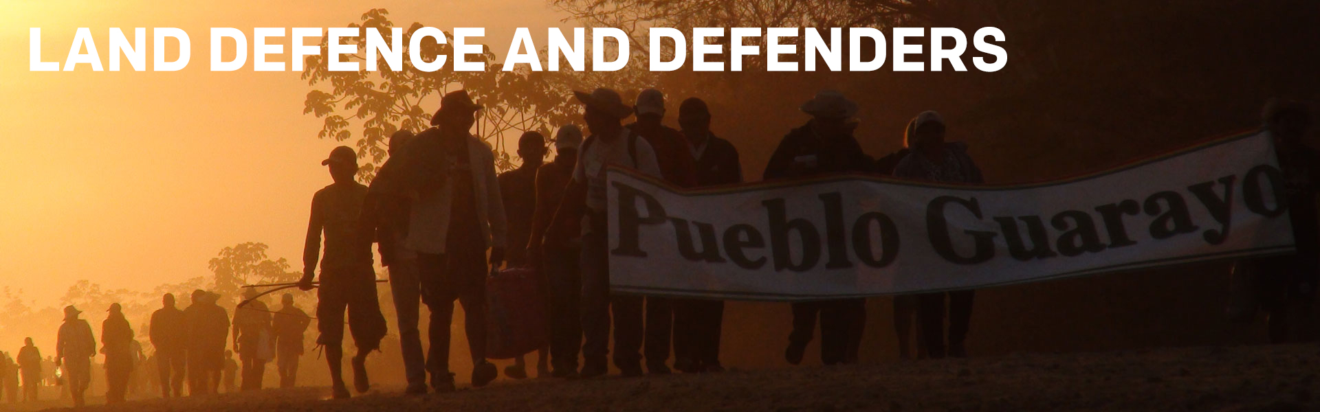 Land Defence and Defenders
