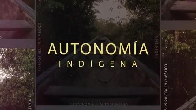 Entrevistas del seminario Autonomía Indígena